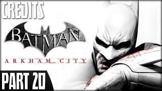 Batman: Arkham City (PS3) - Walkthrough Part 20 (Credits)