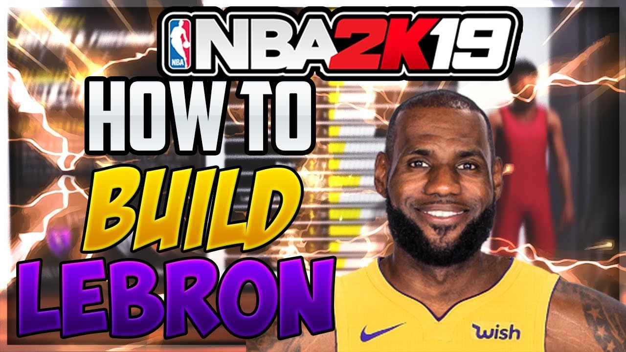 61c82cd160d7 HOW TO MAKE LEBRON JAMES IN NBA 2K19! The Best LeBron James Builds In NBA  2K19!