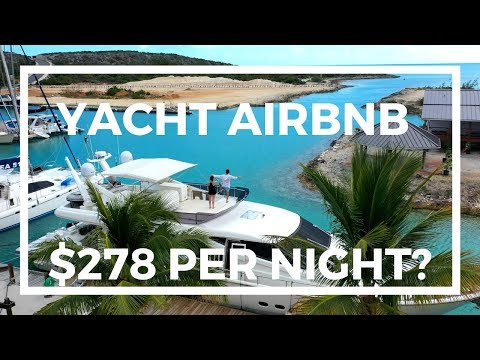 $7M YACHT ON AIRBNB TURKS AND CAICOS FOR $278 PER NIGHT | TOUR - YouTube