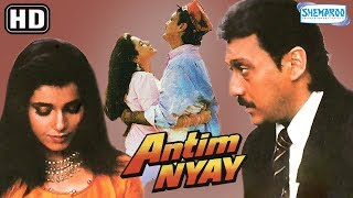 Antim Nyay (HD) | Jackie Shroff | Neelam | Tanuja | Alok Nath | Kulbhushan Kharb …