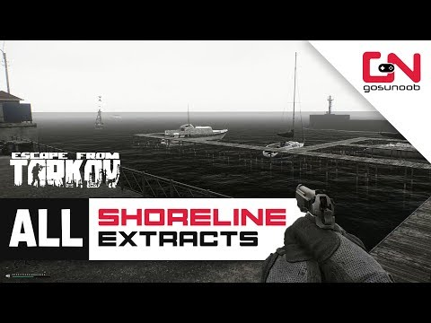 All Shoreline Extracts Locations - All PMC and SCAV Exits - Escape from Tarkov 2020 Beginners Guide