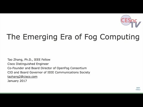 The Emerging Era of Fog Computing and Its Impact on Consumer Electronics. Tao Zhang
