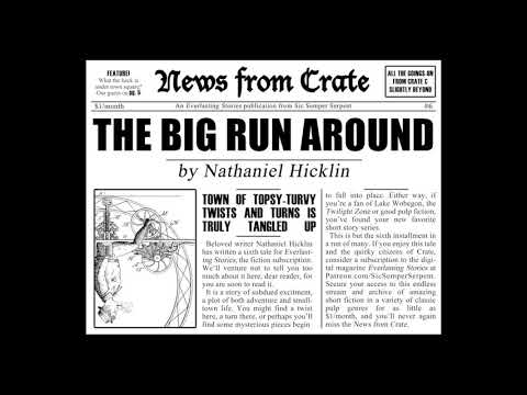 News from Crate #6 The Big Run Around