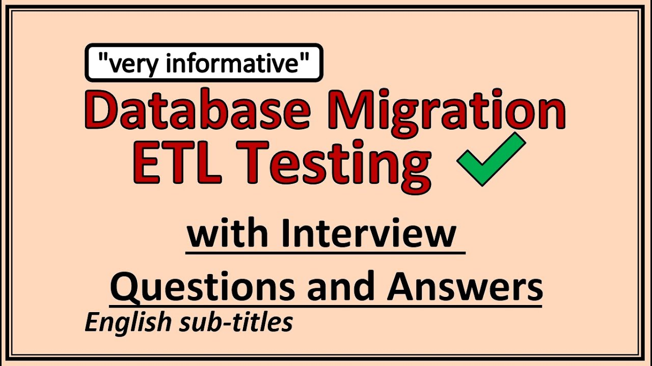 database migration testing interview questions and answers database migration testing interview questions and answers