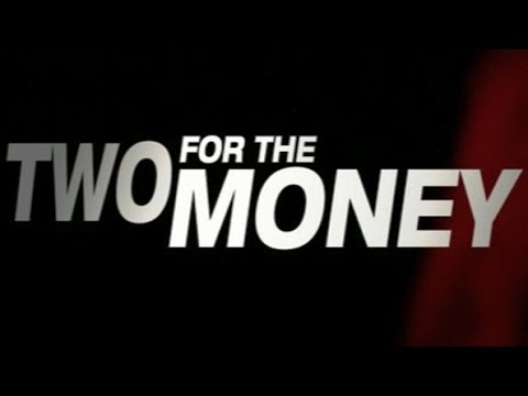Two For The Money - Bande Annonce Mp3