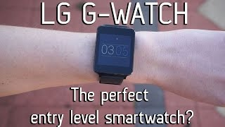LG G-Watch | The Perfect Entry Level Smartwatch?