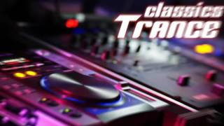 Trance Classics Remember Mix V1 [The Best From 1998 2006]♫♫♫