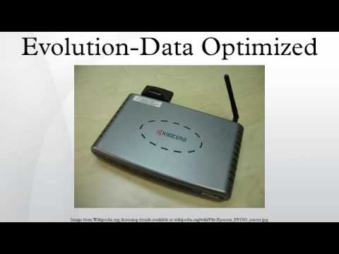 Evolution-Data Optimized
