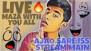 LIVE MAZA WITH YOU ALL #3 || Aajao sare iss stream main thumbnail