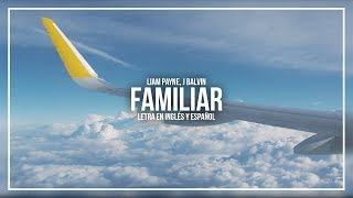 Liam Payne J Balvin FAMILIAR LETRA EN INGLS Y ESPAOL.mp3