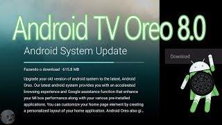 Xiaomi Mi Box: Como Instalar o Android TV Oreo 8.0.0 via OTA (MDZ-16-AB)