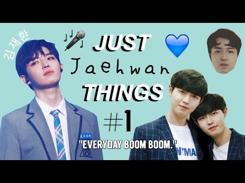 JUST KIM JAEHWAN (김재환) THINGS #1 {WANNA ONE/ PRODUCE 101 SEASON 2}