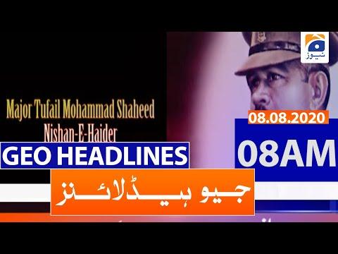 Geo Headlines 08 AM   8th August 2020