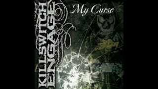 Killswitch Engage My Curse (english & español)
