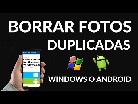 Cómo Borrar Fotos Duplicadas en Windows o Android