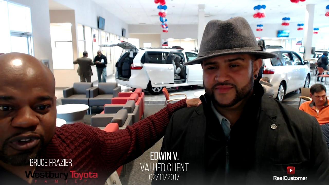 Edwin Reviews Westbury Toyota And Bruce Frazier