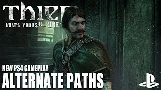 Thief on PS4: Alternate Playthroughs - Ghost and Aggressive (new PlayStation 4 gameplay 1080)