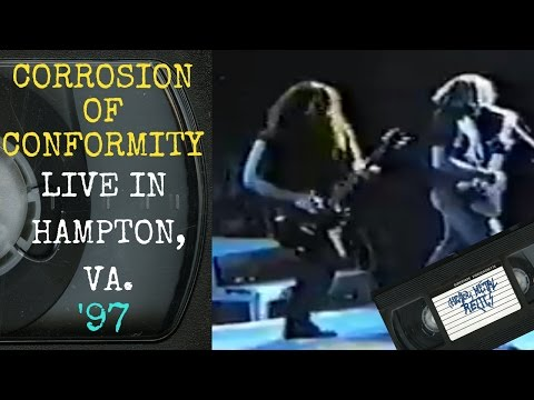 Corrosion Of Conformity Live in Hampton VA April 2 1997 FULL CONCERT