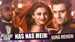 Nas Nas Mein | Welcome Back | Song Review | Shruti Hasan, John Abraham | New Hindi Songs 2015