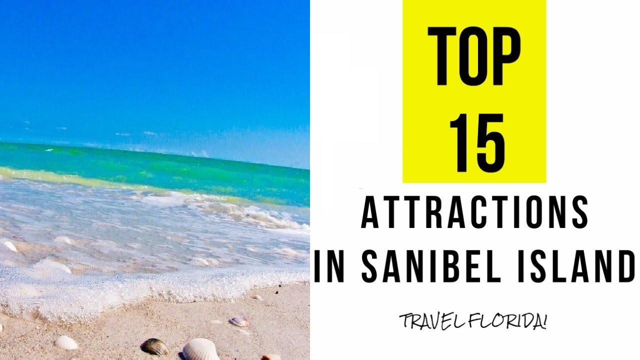 Sanibel Island Attractions: Top 15. Best Tourist Attractions In Sanibel Island
