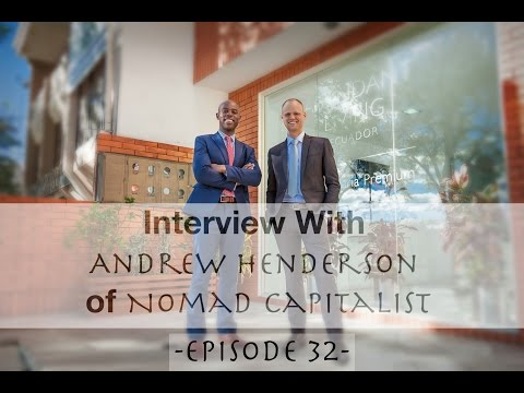 Interview With Andrew Henderson of Nomad Capitalist – Ecuador Insider Podcast #32