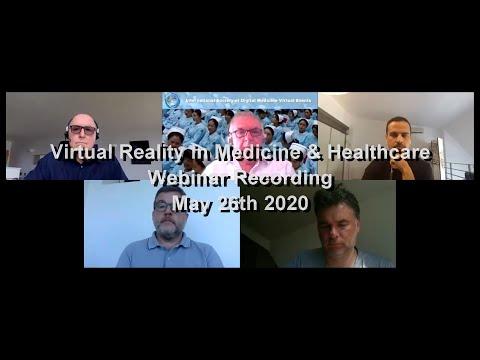 Virtual Reality In Medicine And Healthcare Webinar Recording