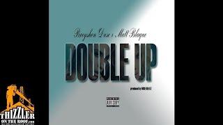 Breyshon Duse ft. Matt Blaque - Double Up [Thizzler.com] Mp3