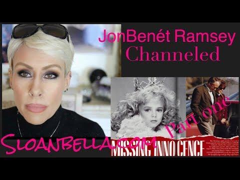 JonBenet Ramsey Channeled