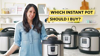 Which Instant Pot Should I Buy…