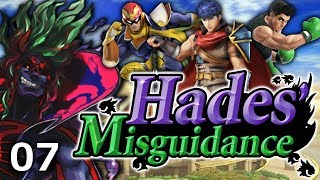 Hades' Misguidance - Episode 7: Ike, Little Mac, Captain Falcon