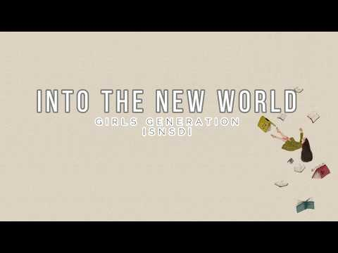 GIRLS GENERATION [SNSD] - 'INTO THE NEW WORLD' [EASY LYRICS]