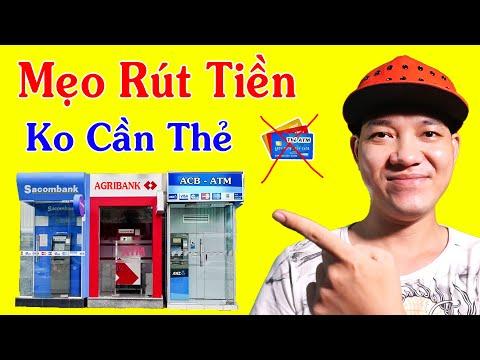 Hướng Dẫn Rút Tiền Không Cần Thẻ ATM / Rất Tiện Lợi