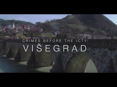 Crimes before the ICTY: Višegrad