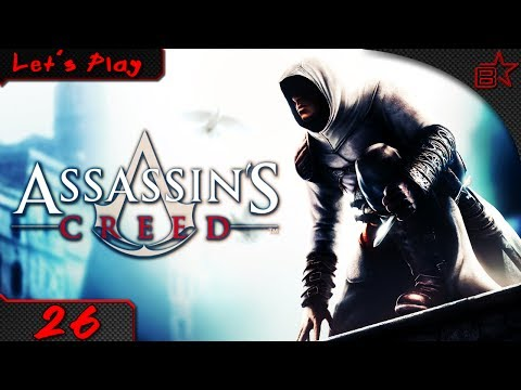 #26 - Jerusalem in Alarmbereitschaft | Let's Play Assassins Creed I [HD]