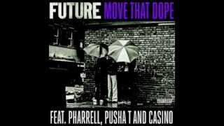 Repeat youtube video Move That Dope - Future ft. Pharrell, Pusha T , Casino (Mike Will Made It) (Chopped & Screwed)