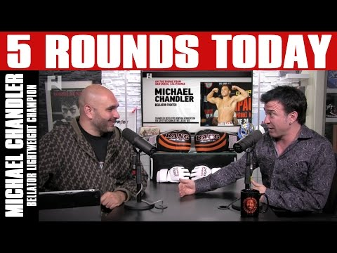 Bellator Lightweight Champion Michael Chandler on 5 Rounds Today - Full Show