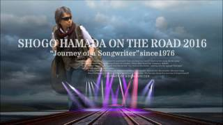 """ON THE ROAD 2016 """" Journey of a Songwriter""""since 1976 10月13日(木) ..."""