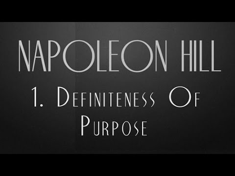 1. Definiteness Of Purpose - Napoleon Hill - Think And Grow Rich