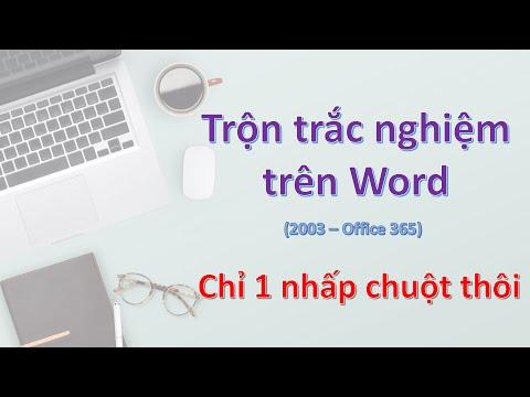 Trộn trắc nghiệm trên MS Word