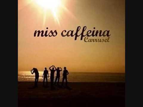 Miss Caffeina - Carrusel