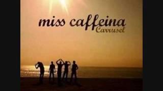 Miss Caffeina - La mision