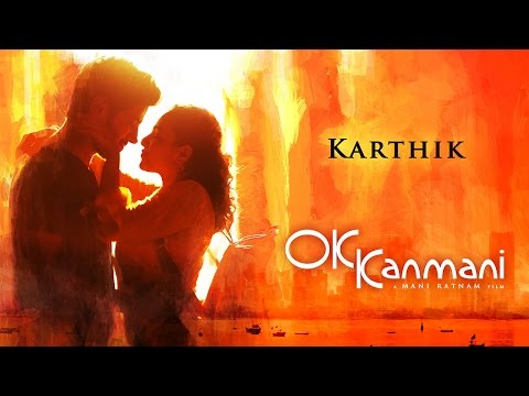 OK Kanmani - Singer Karthik