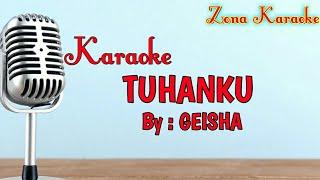 KARAOKE TUHANKU (GEISHA)