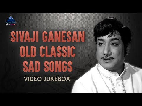 Sivaji Ganesan Old Classic Sad Songs | Video Jukebox | Tamil Movie Songs | TM Soundararajan | MSV