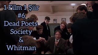 1 Movie 1 Poem Vol.6: Dead Poets Society (Peter Weir) - O Me! O Life! (Walt Whitman)
