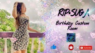 🌺Suga's Birthday Custom Room🌺