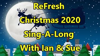 ReFresh Christmas Singalong 2020