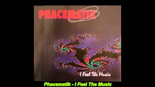 Phacematik - I Feel The Music (Extended Groovy Club Mix)