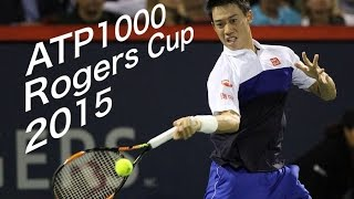 ATP1000 Rogers Cup 2015 錦織圭の全試合のhighlightをまとめました。 1...