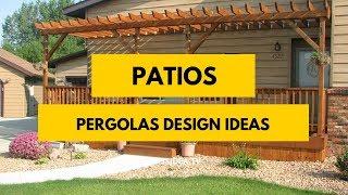 35+ Amazing Patios, Porches, Pergolas Design Ideas in 2018